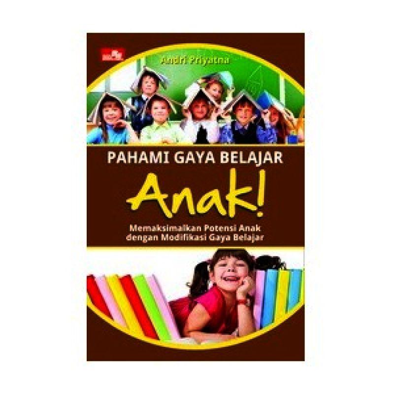 Grazera Pahami Gaya Belajar Anak! By Andri Priyatna Buku Keluarga