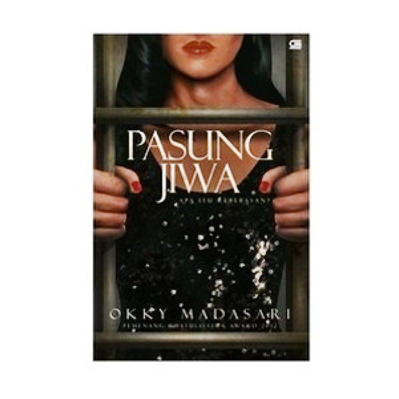 Grazera Pasung Jiwa by Okky Madasari Novel