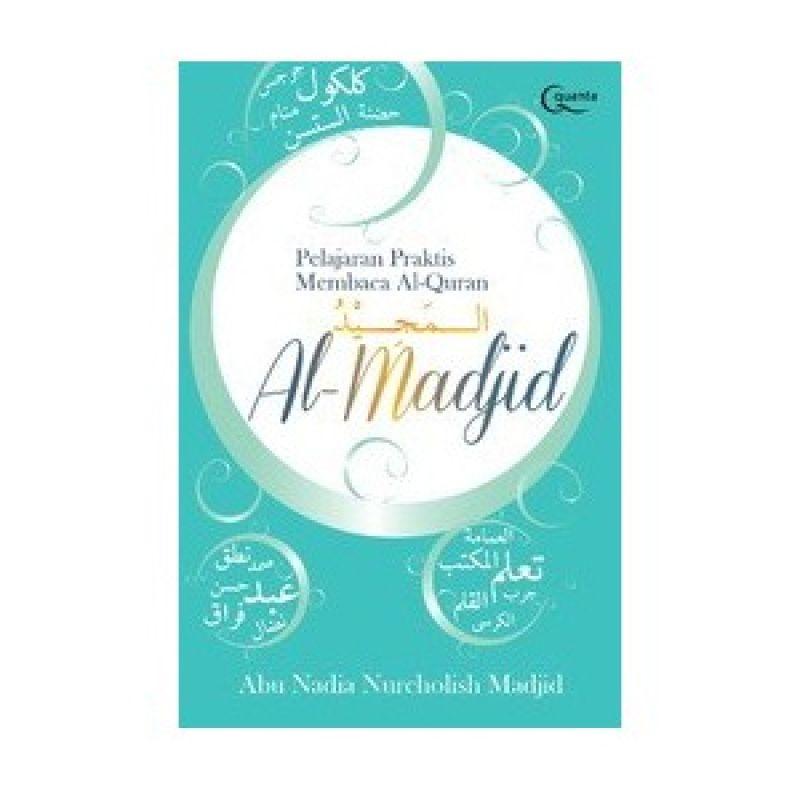 Grazera Pelajaran Praktis Membaca Al-Quran by Al-Madjid Abu Nadia dan Nurcholish Madjid Buku Agama
