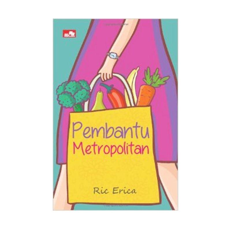 Grazera Pembantu Metropolitan by Ric Erica Buku Fiksi