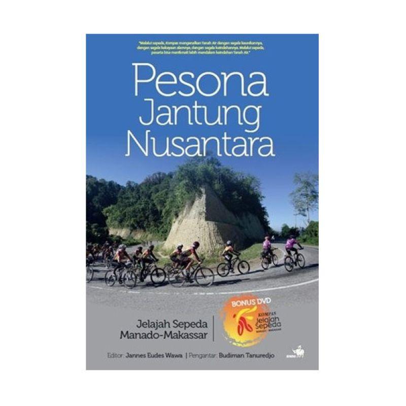 Grazera Pesona Jantung Nusantara By Wartawan Kompas Buku Pariwisata