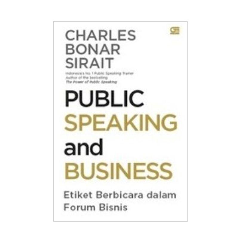 Grazera Public Speaking and Business by Charles Bonar Sirait Buku Ekonomi & Bisnis