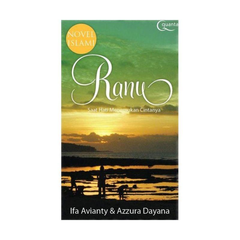 Grazera Ranu Saat Hati Menemukan Cintanya by Ifa Avianty Buku Fiksi