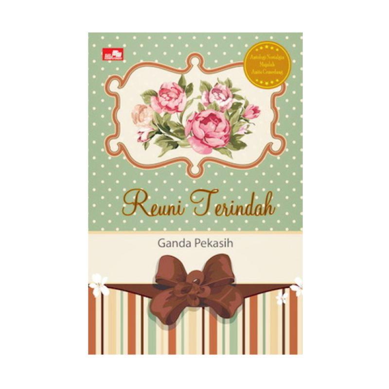 Grazera Reuni Terindah by Ganda Pekasih Buku Fiksi