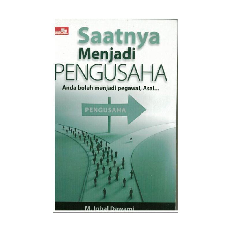 Grazera Saatnya Menjadi Pengusaha by M. Iqbal Dawami Buku Ekonomi & Bisnis