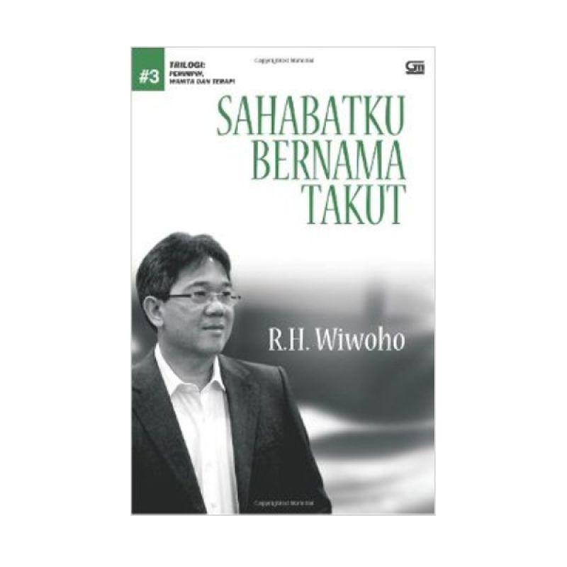 Grazera Sahabatku Bernama Takut by R.H. Wiwoho Buku Filsafat