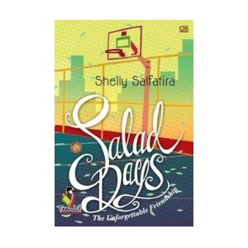 Grazera Salad Days by Shelly Salfatira Buku Fiksi