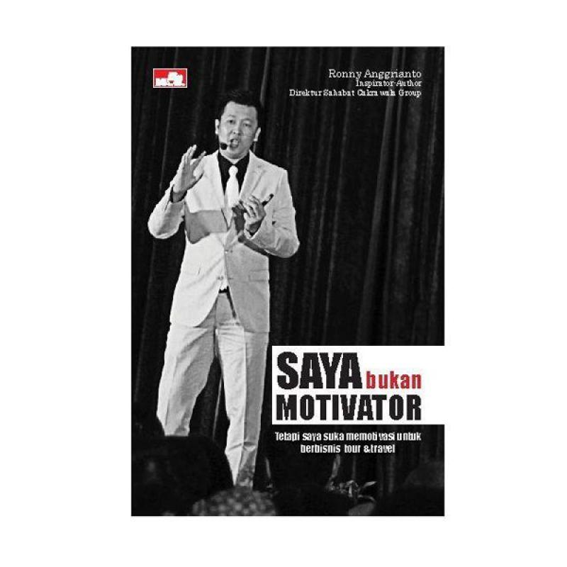 Grazera Saya Bukan Motivator Ronny Anggrianto Buku Ekonomi & Bisnis
