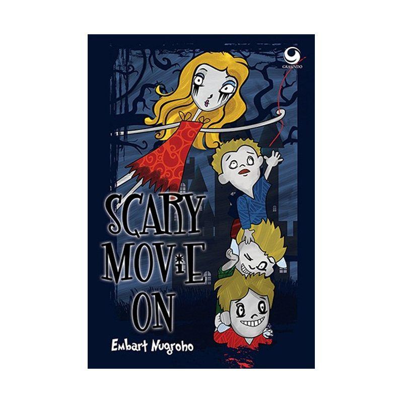 Grazera Scary Movie On by Embart Nugroho Buku Fiksi