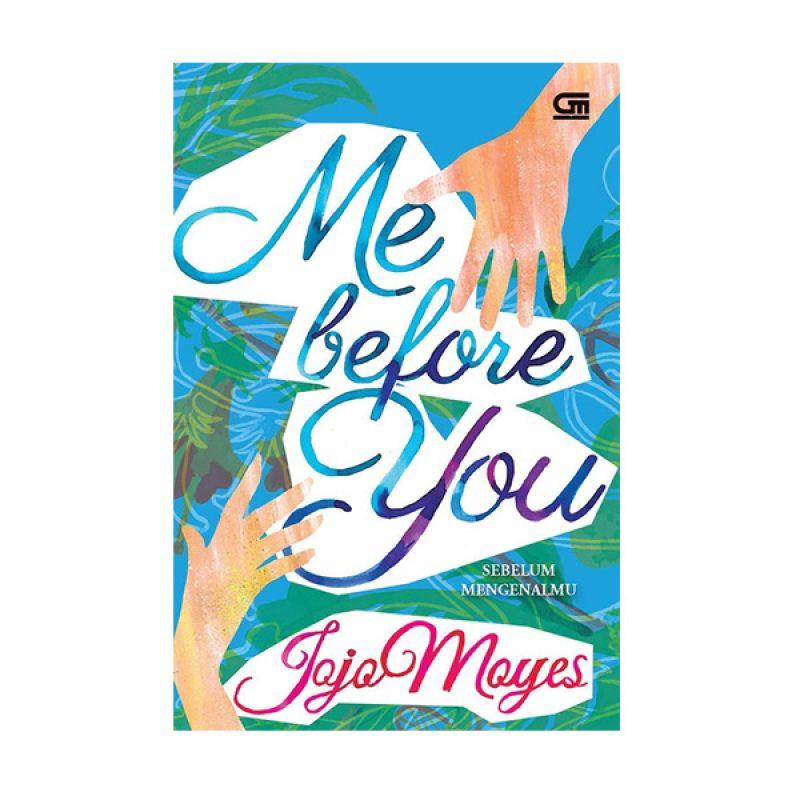 Grazera Sebelum Mengenalmu by Jojo Moyes Buku Fiksi