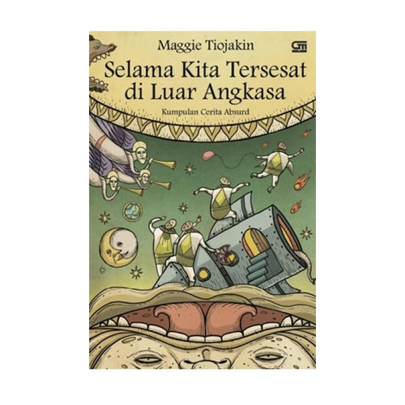 Grazera Selama Kita Tersesat di Luar Angkasa by Maggie Tiojakin Buku Fiksi