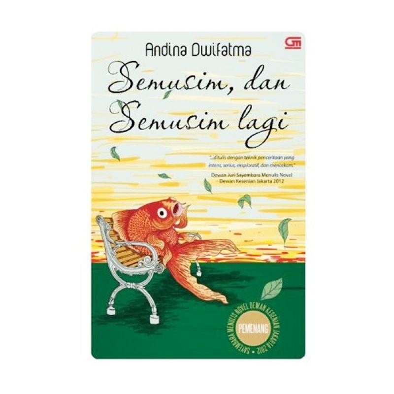 Grazera Semusim, dan Semusim Lagi by Andina Dwifatma Novel