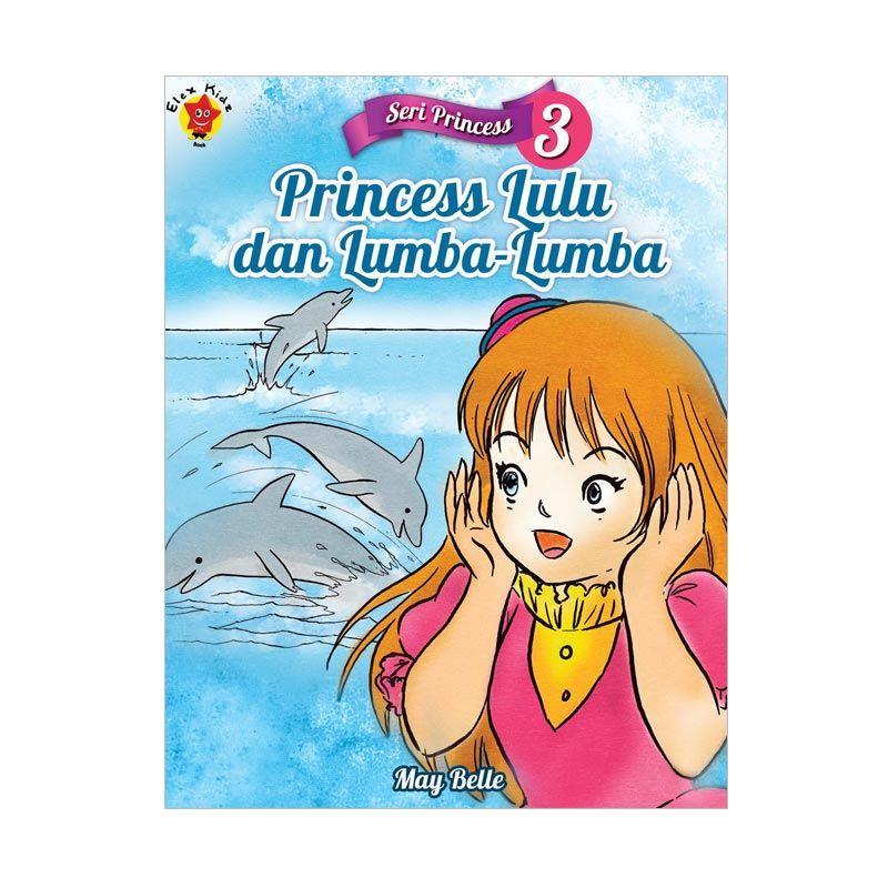 Grazera Seri Princess 3 Princess Lulu dan Lumba-Lumba By May Belle Buku Cerita