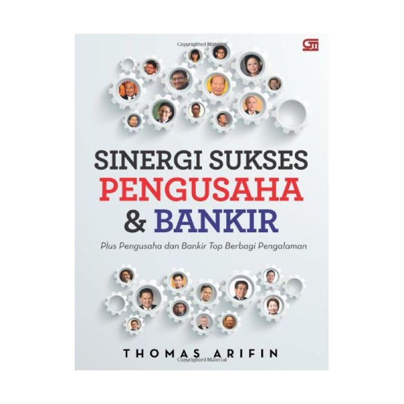 Grazera Sinergi Sukses Pengusaha dan Bankir by Thomas Arifin Buku Ekonomi & Bisnis