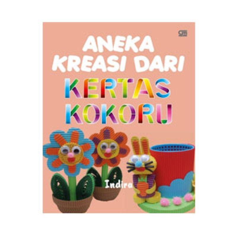 Grazera Aneka Kreasi dari Kertas Kokoru by Indira Buku Hobi
