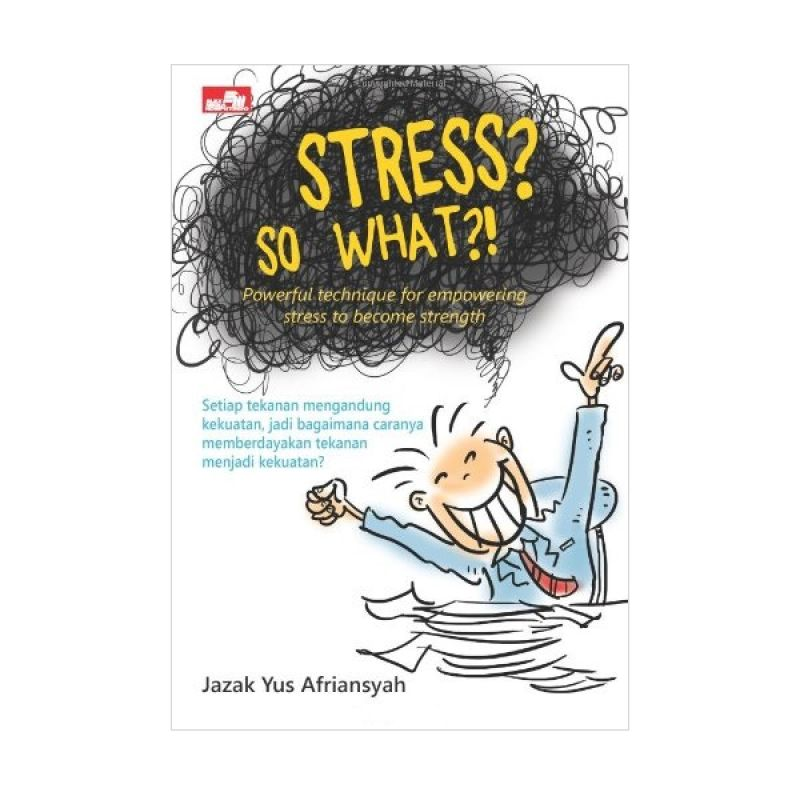 Grazera Stress? So What?! by Jazak Yus Afriansyah Buku Ekonomi & Bisnis