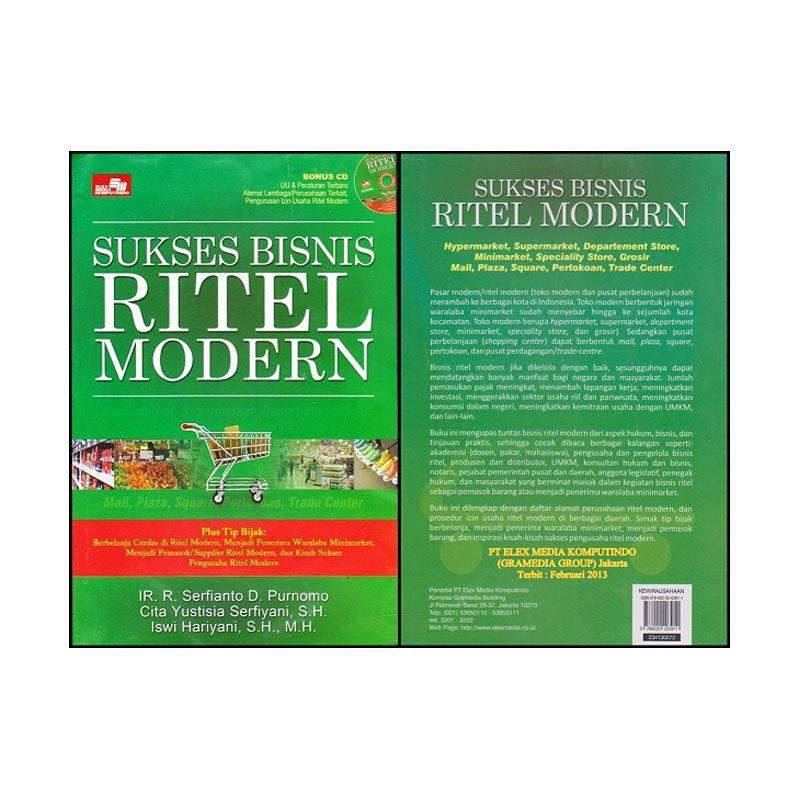 Grazera Sukses Bisnis Ritel Modern - Ir. R. Serfianto D. Purnomo Buku Ekonomi & Bisnis