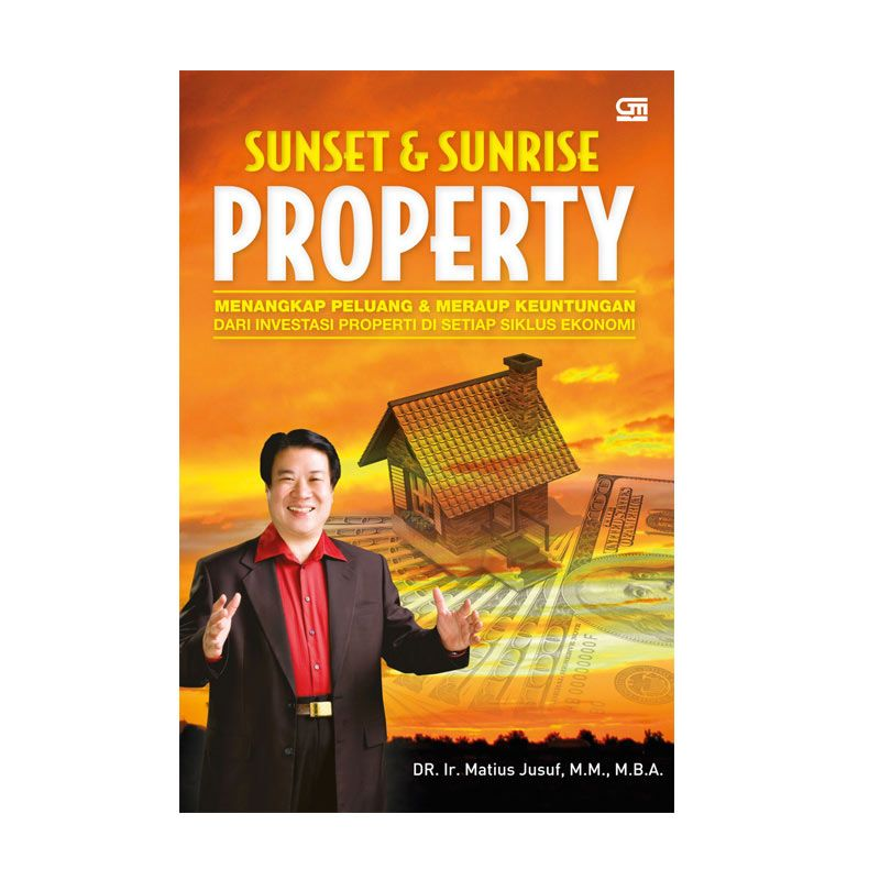 Grazera Sunset and Sunrise Property by Matius Jusuf Buku Ekonomi & Bisnis