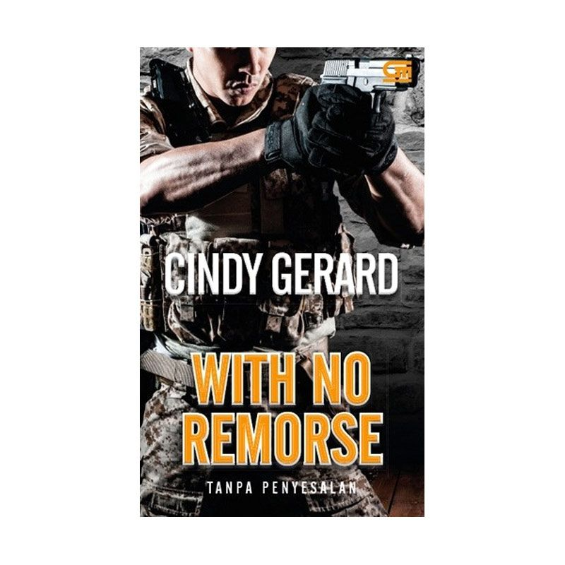 Grazera Tanpa Penyesalan With No Remorse By Cindy Gerard Buku Fiksi