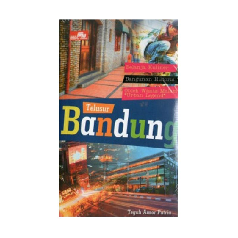 Grazera Telusur Bandung by Teguh Amor Patria Buku Pariwisata