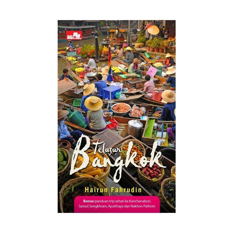 Grazera Telusur Bangkok by Hairun Fahrudin Buku Pariwisata