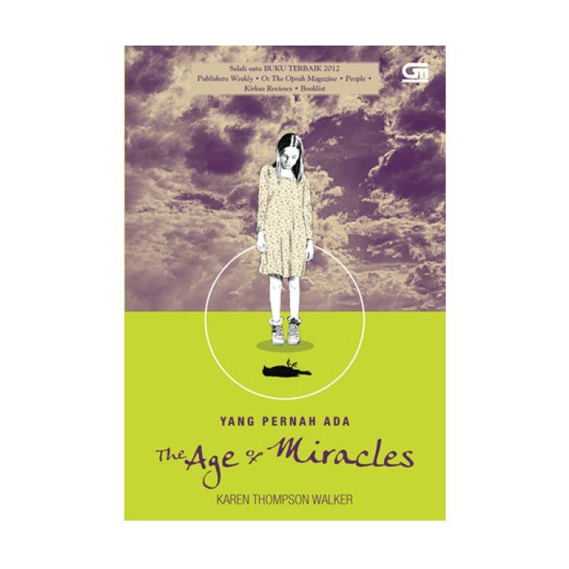 Grazera The Age of Miracles by Karen Thompson Walker Buku Fiksi