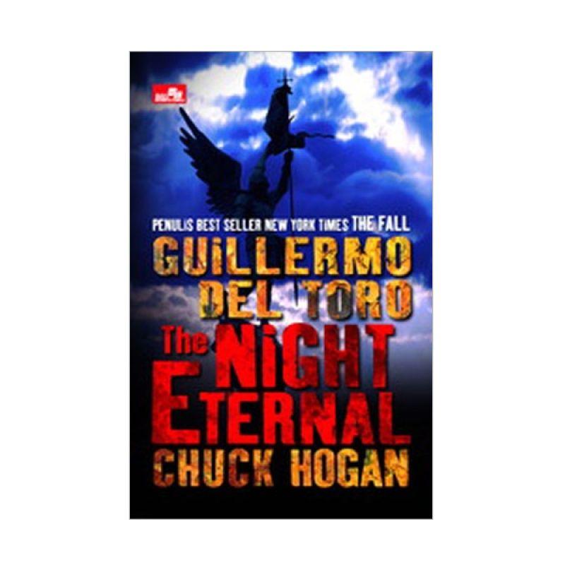Grazera The Night Eternal By Guillermo Del Toro Chuck hogan Buku Fiksi