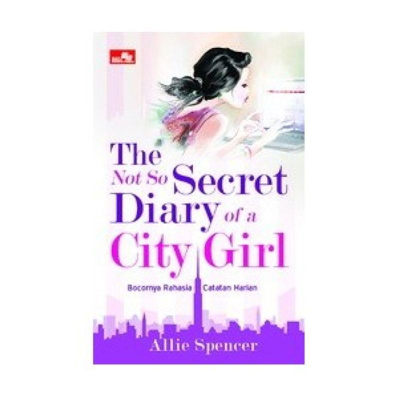 Grazera The Not So Secret Diary of a City Girl by Allie Spencer Buku Fiksi