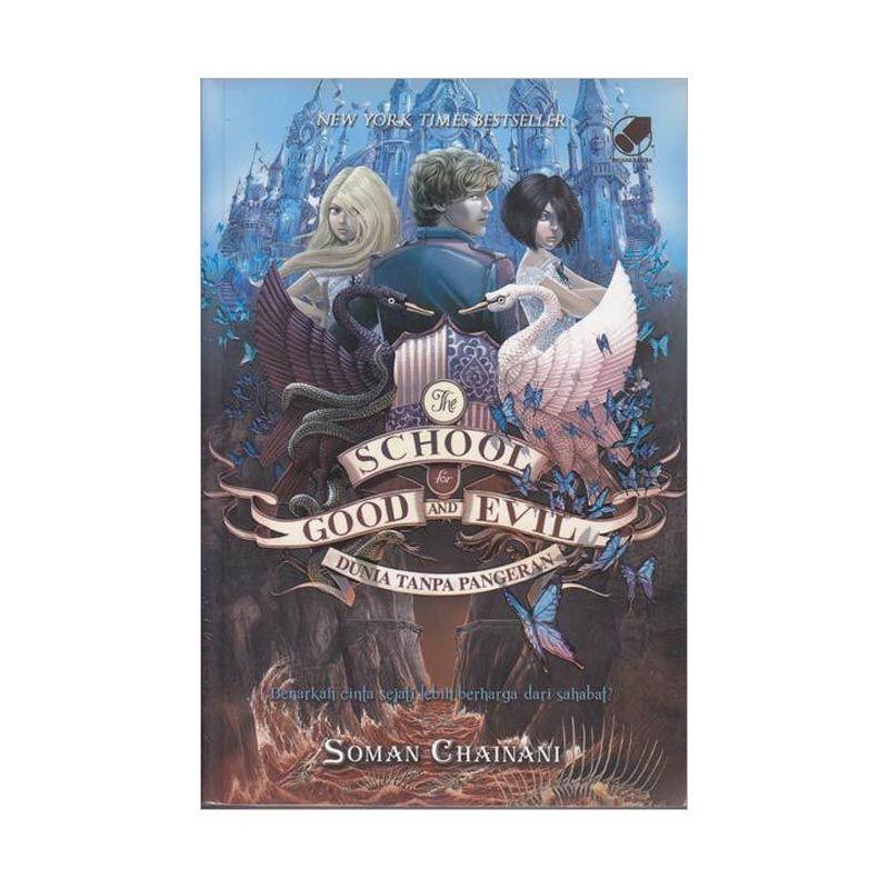 Grazera The School For Good And Evil 2 Dunia Tanpa Pangeran By Soman Chainani Buku Fiksi