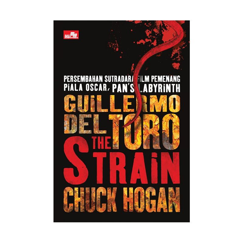 Grazera The Strain by Guillermo Del Toro Buku Fiksi