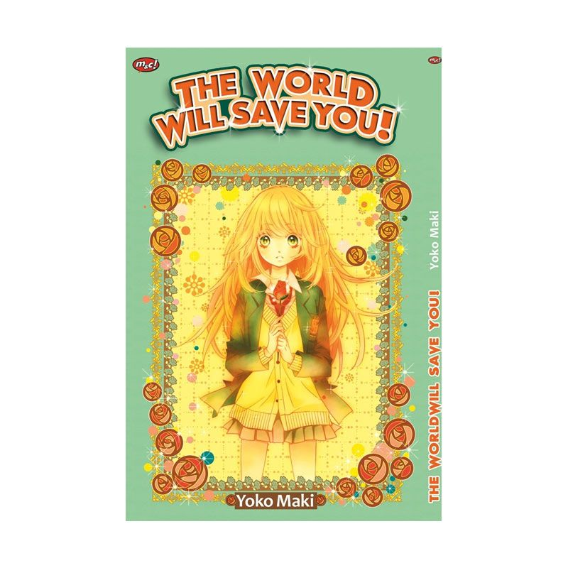 Grazera The World Will Save You! By Yoko Maki Buku Komik