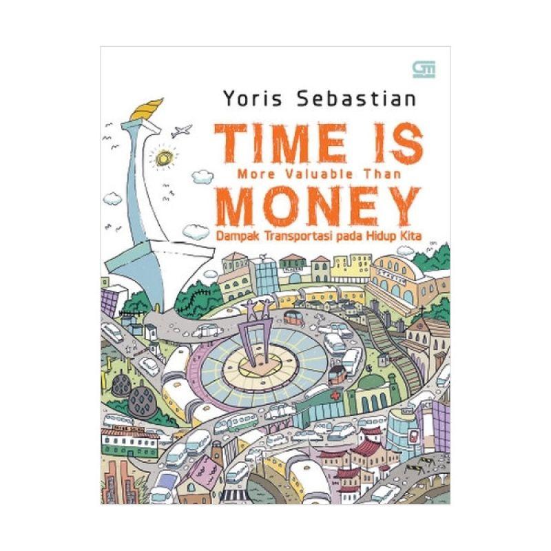 Grazera Time is More Valuable Than Money by Yoris Sebastian Buku Ekonomi & Bisnis