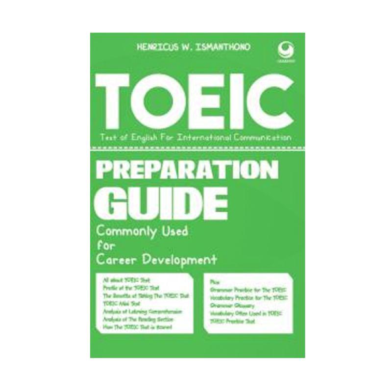 Grazera TOEIC Preparation Guide Commonly Used For Career Development by Henricus W. Ismanthono Buku Pengembangan Diri