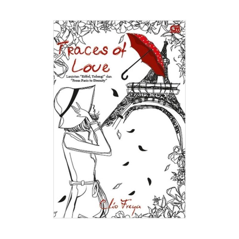 Grazera Traces of Love by Clio Freya Buku Fiksi