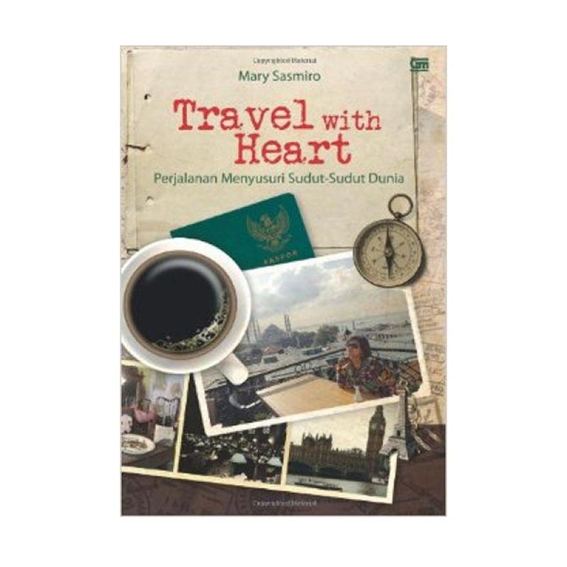 Grazera Travel with Heart by Mary Sasmiro Buku Pariwisata