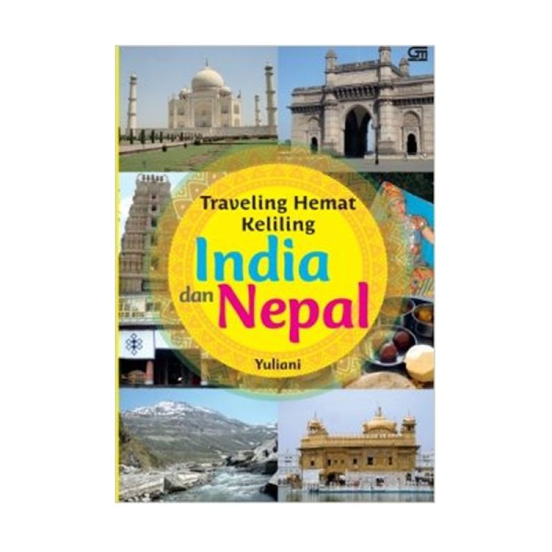 Grazera Traveling Hemat Keliling India dan Nepal by Yuliani Buku Pariwisata