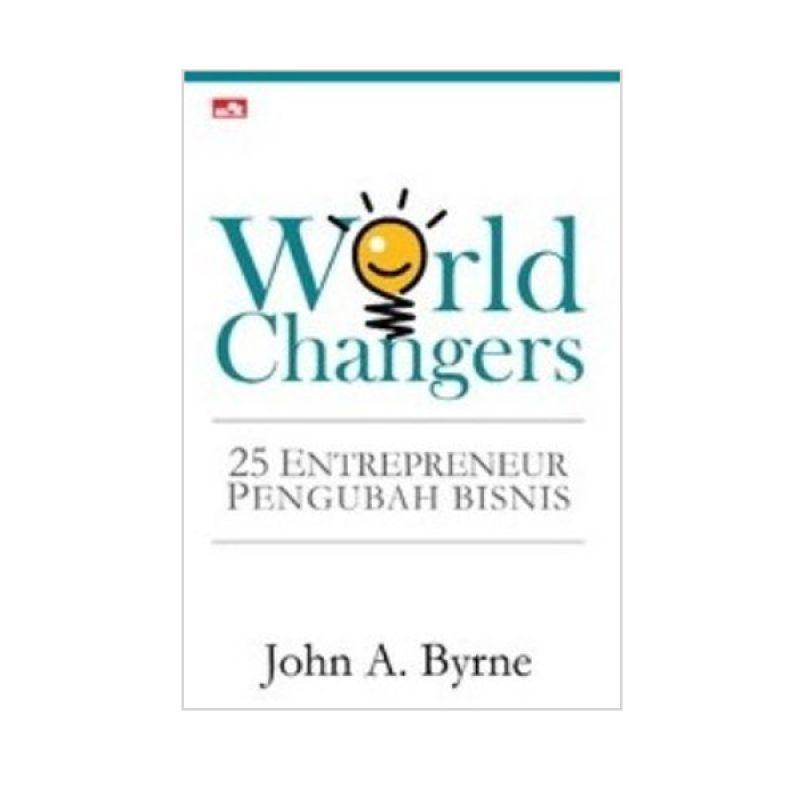 Grazera World Changers by John A. Byrne Buku Ekonomi & Bisnis