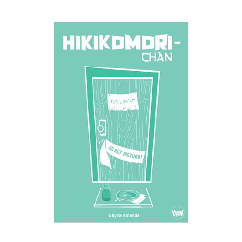 Grazera YARN 1: Hikikomori-chan by Ghyna Amanda Buku Fiksi