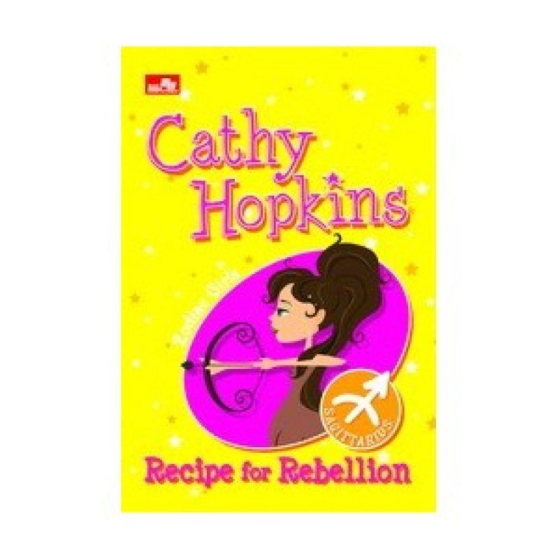 Grazera Zodiac Girl Recipe For Rebellion by Cathy Hopkins Buku Fiksi