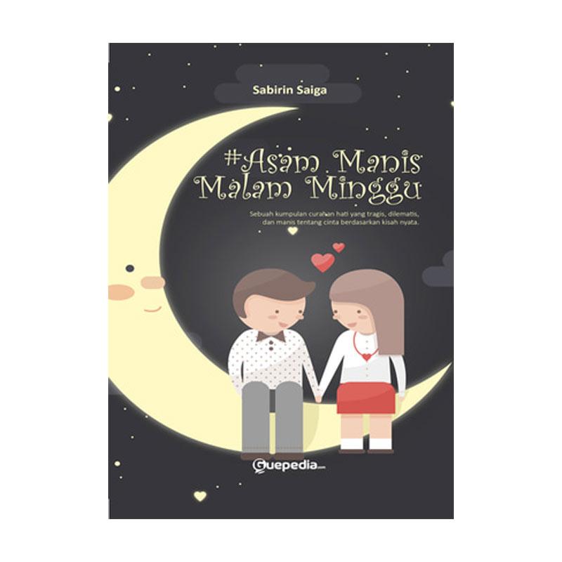 Guepedia #Asem Manis Malam Minggu by Sabirin Saiga Buku Novel