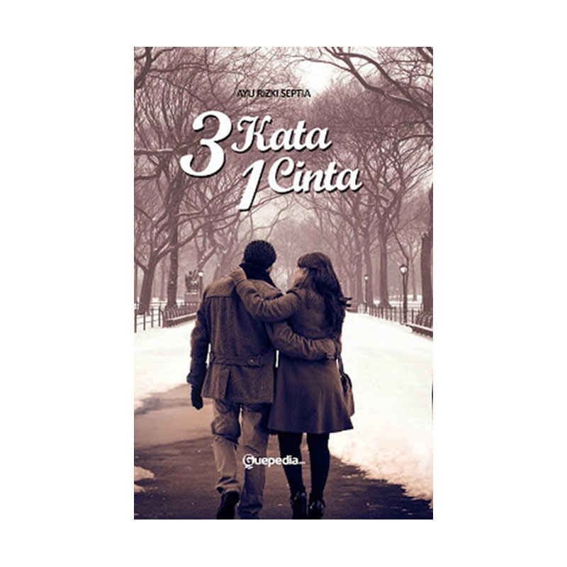 Guepedia 3 Kata 1 Cinta by Ayu Rizky Septia Buku Novel