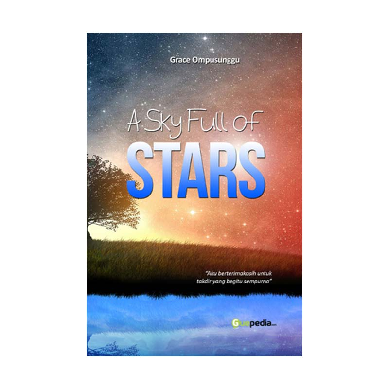 Guepedia A Sky Full Of Stars by Grace Ompusunggu Buku Novel