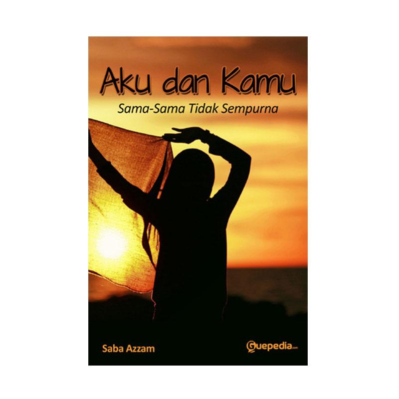 Aku dan Kamu Sama-Sama Tidak Sempurna by Saba Azzam Buku Novel