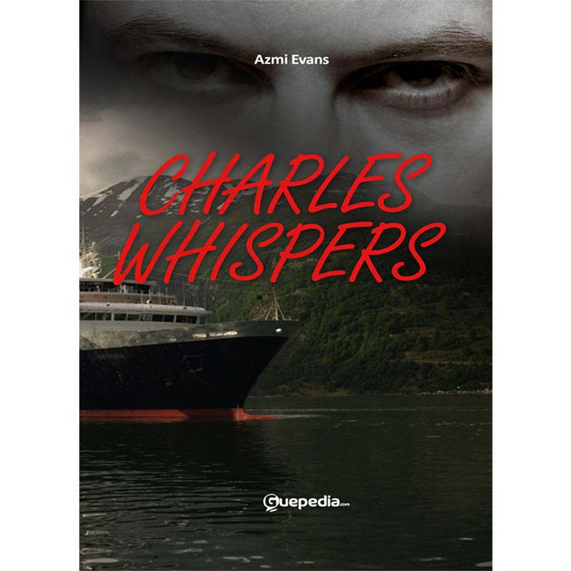 Guepedia Charles Whispers by Azmi Evans Buku Novel