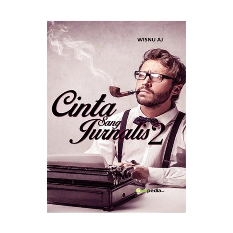 Cinta Sang Jurnalis 2 by Wisnu AJ Buku Novel