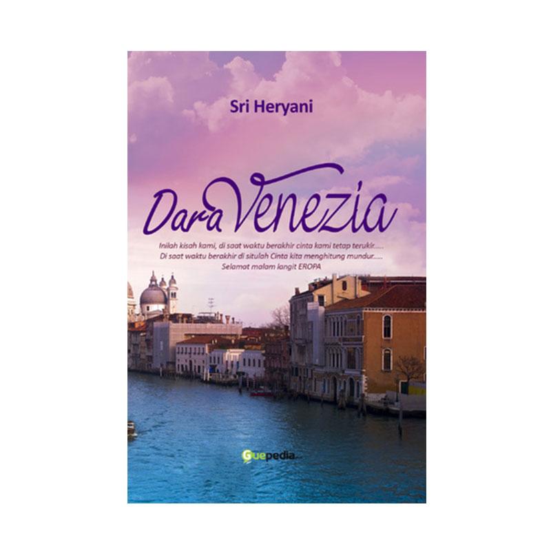 Guepedia Dara Venezia by Sri Heryani Buku Novel