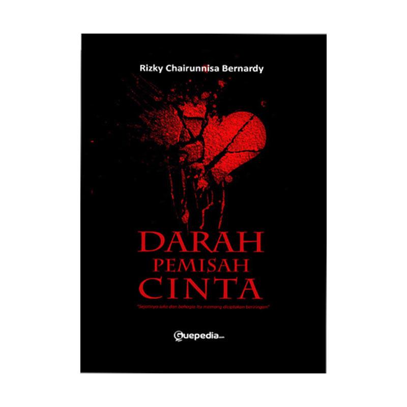 Guepedia Darah Pemisah Cinta by Rizky by Chairunnisa Bernardy Novel