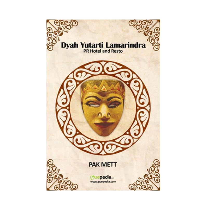 Guepedia Dyah Yutarti Lamarindra by Pakk Mett Buku Novel