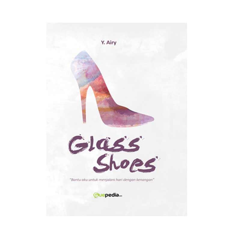 Guepedia Glass Shoes by Y. Airy Buku Novel