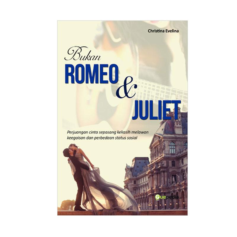 Guepedia Bukan Romeo & Juliet by Christina Evelina